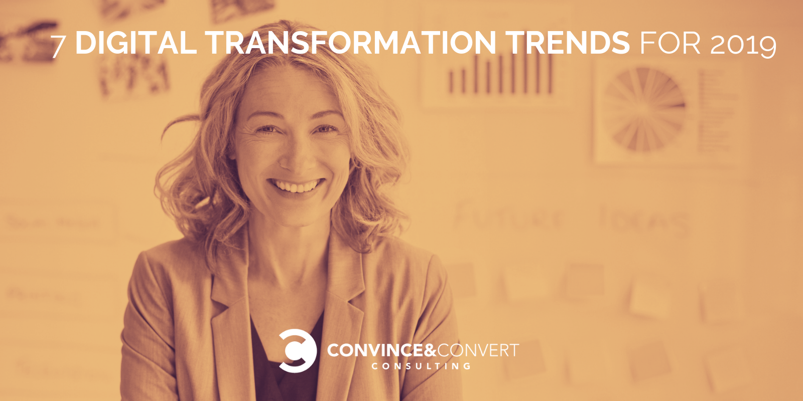 7 Digital Transformation Trends for 2019